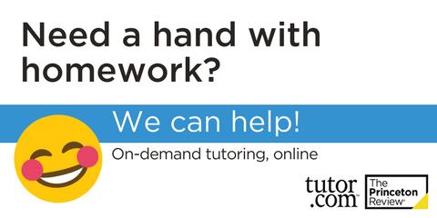 Need help with school work? Use Tutor.com
